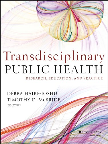 Mcbride Bass - Transdisciplinary Public Health: Research, Education, and Practice (Jossey-Bass Public Health)