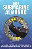 2007 Submarine Almanac, Neal Stevens, 061515381X