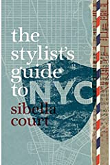 The Stylist's Guide to NYC Hardcover