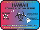 Hawaii zombie hunting permit decal bumper sticker