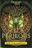 Siege Perilous (The Mongoliad Cycle)