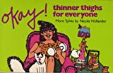 Okay ! Thinner Thighs for Everyone
