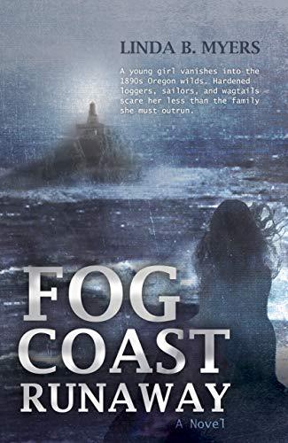 (Fog Coast Runaway: A Novel)