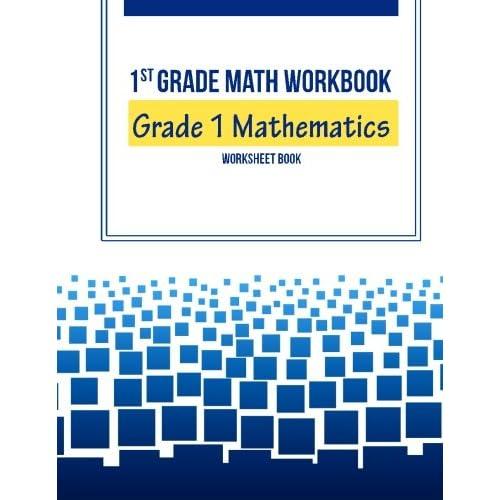 st grade math workbook grade  mathematics worksheet book first  st grade math workbook grade  mathematics worksheet book first grade  math book practice team  amazoncom books