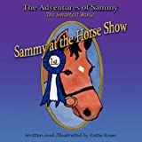 Sammy at the Horseshow, Katie Roser, 1425727735