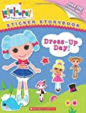 Lalaloopsy: Dress-Up Day!, Scholastic, 0545531810