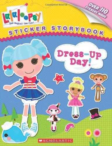 [Lalaloopsy: Dress-up Day!] (Book Day Dress Up)