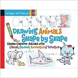 Drawing Animals Shape by Shape: Create Cartoon Animals
