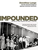 Impounded: The Censored Images Of Japanese American Internment