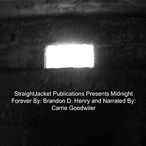 StraightJacket Publications Presents Midnight Forever Audiobook
