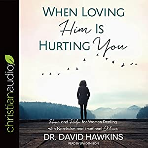 When Loving Him Is Hurting You Audiobook