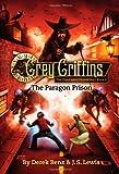 The Paragon Prison, Derek Benz and J. S. Lewis, 031604525X