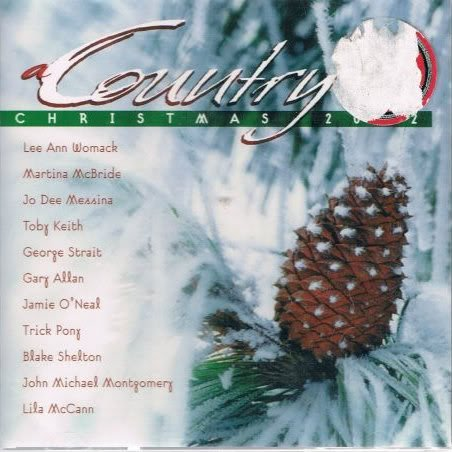 george strait gary allan jamie oneallila mccann trick pony blake shelton john michael montgomery country christmas 2002 amazoncom music - Country Christmas Cd