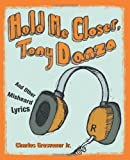 Hold Me Closer, Tony Danza, Charles Grosvenor and Charles Grosvenor, 1570615330