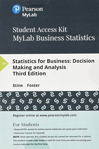 MyLab Statistics for Business Stats with Pearson eText -- Standalone Access Card -- for Statistics for Business: Decisio