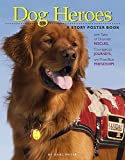 Dog Heroes, Karl Meyer, 1603421165