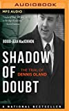 img - for Shadow of Doubt: The Trial of Dennis Oland book / textbook / text book