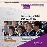 Bach : Cantates BWV22, BWV23 et BWV182