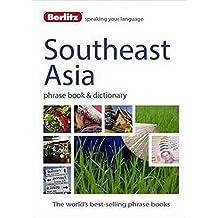 Berlitz Language: Southeast Asia Phrase Book & Dictionary: Burmese, Thai, Vietnamese, Khmer & Lao