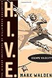 Escape Velocity (H.I.V.E.)