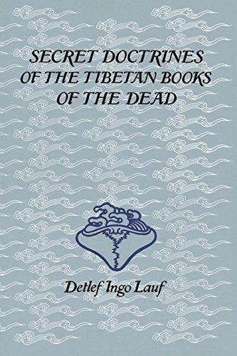 Secret Doctrines of the Tibetan Book of Dead