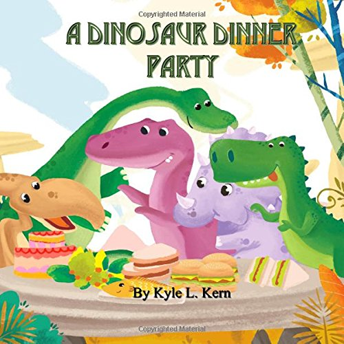A Dinosaur Dinner Party (Dinosaur Dinners)