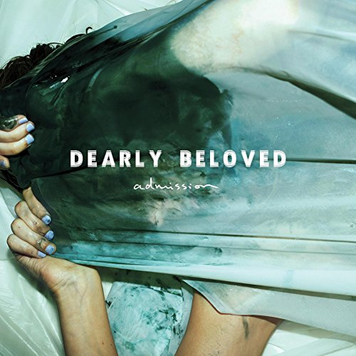 Dearly Beloved - Admission - CD - FLAC - 2016 - FAiNT Download