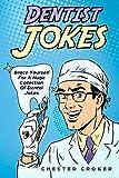 Dentist Jokes: Huge Selection Of Funny Jokes For Dentists
