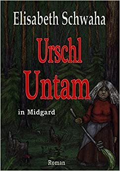 Urschl Untam in Midgard
