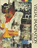Visual Imagination : An Introduction to Art, Kurtz, Bruce D., 0139425179