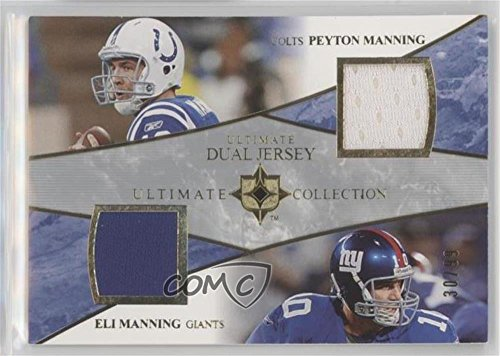 - Peyton Manning; Eli Manning #30/99 (Football Card) 2006 Ultimate Collection - Ultimate Dual Jersey #UD-MM