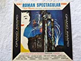Roman Spectacular: Volume 2 - Charles Magnante (accordion), Tony Mottola (guitar), Jack Lesberg, Dick Hyman (piano), Terry Snyder (percussion), Dick Dia