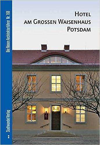 Hotel Am Großen Waisenhaus Potsdam Amazonde Bücher