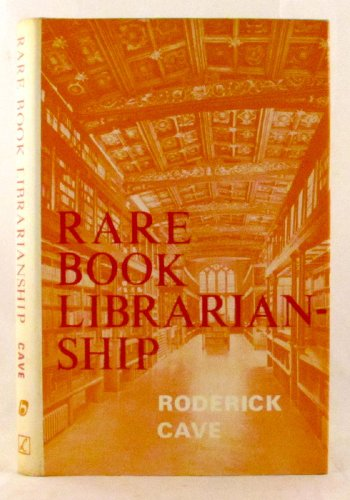 Rare book librarianship