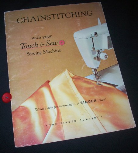 CHAIN STITCHING with your Touch & Sew Sewing Machine