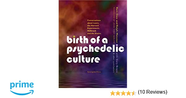 Birth of a psychedelic culture conversations about leary the birth of a psychedelic culture conversations about leary the harvard experiments millbrook and the sixties ram dass ralph metzner 9780907791386 fandeluxe Choice Image