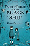 Tales of Terror from the Black Ship, Chris Priestley, 1599902907