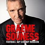 Football: My Life, My Passion | Graeme Souness