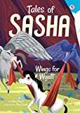 #6 Wings for Wyatt (Tales of Sasha)