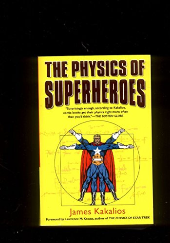 The Physics of Superheroes James Kakalios Gotham Books