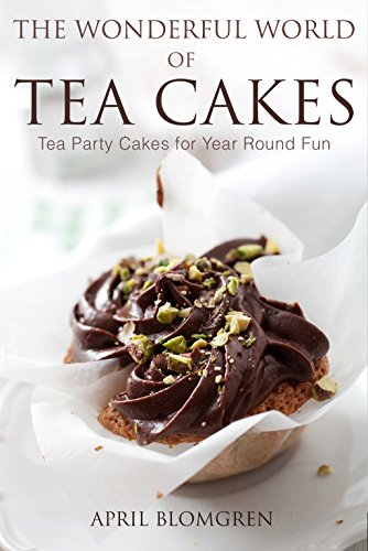 Black Forest Cake Recipe (The Wonderful World of Tea Cakes: Tea Party Cakes for Year Round Fun)