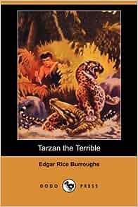 Tarzan the Terrible (Annotated)
