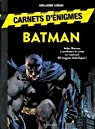 Carnet d'énigmes Batman par Lebeau