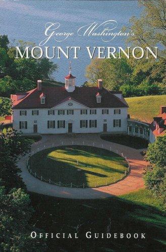 George Washington's Mount Vernon Official Guidebook ()