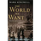 The World We Want: Virtue, Vice, and the Good Citizen