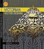 Victorian Vector Designs (Dover Pictura Electronic Clip Art)