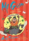 Mr Gum and the Cherry Tree, Andy Stanton, 1405252189