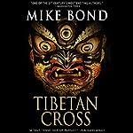 Tibetan Cross | Mike Bond