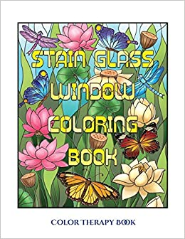 Amazon Com Color Therapy Book Stain Glass Window Coloring Book