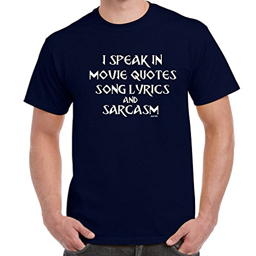 Mens Funny Sayings T Shirts-I Speak in Quotes, Lyrics, Sarcasm-Funny Gifts